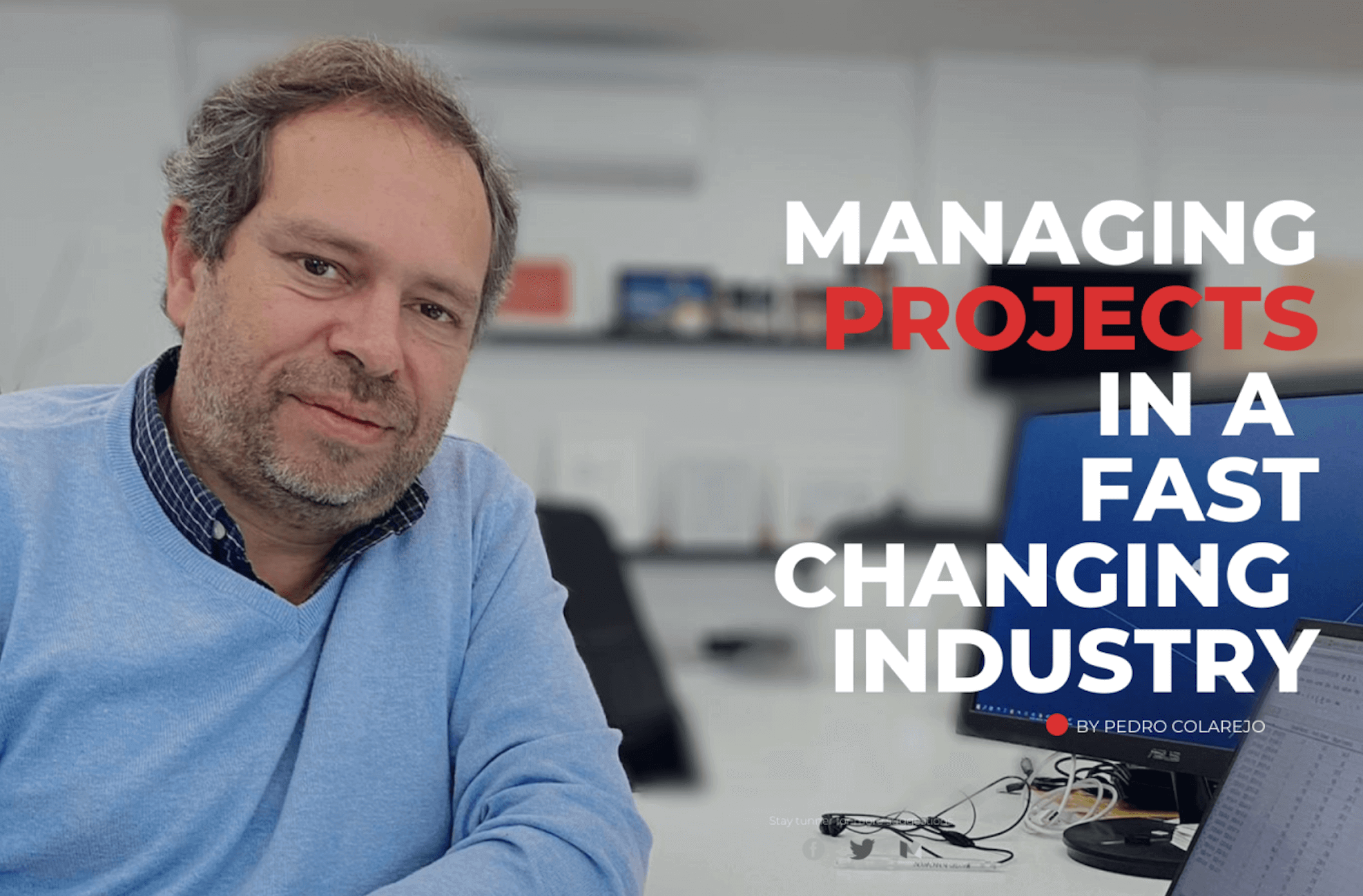load blog post about managing it projects interview to pedro colarejo